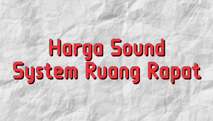 harga sound system ruang rapat
