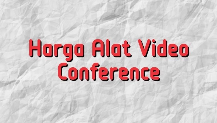 harga alat video conference