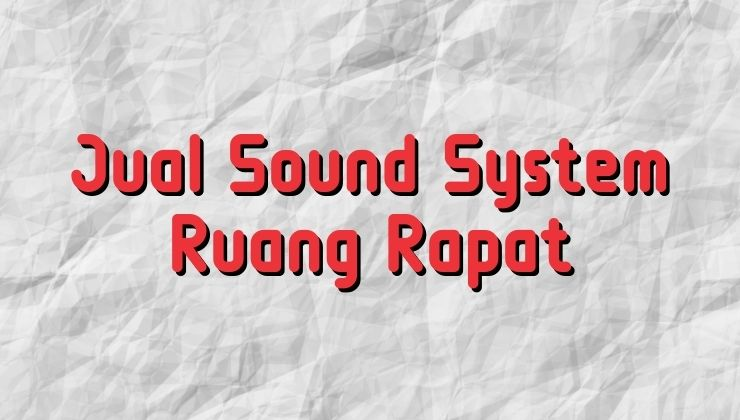 jual sound system ruang rapat