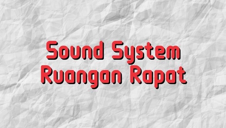 sound system ruangan rapat
