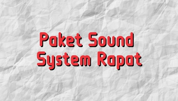 paket sound system rapat